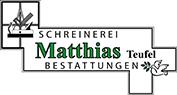 Schreinerei & Bestattungen Matthias Teufel